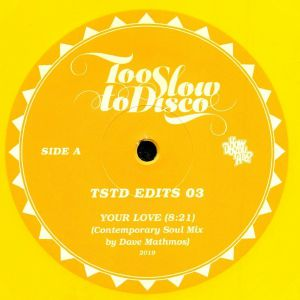 MATHMOS, Dave - Too Slow To Disco Edits 03