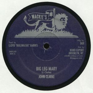 CLARKE, John - Big Leg Mary