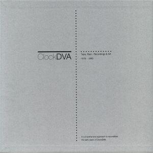 CLOCK DVA - Horology III: Tape Reel: Recordings & Art 1978-1980