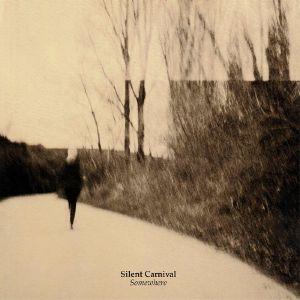 SILENT CARNIVAL - Somewhere