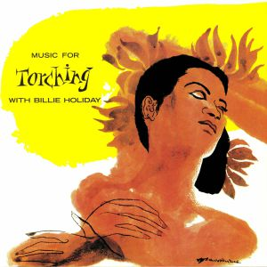 HOLIDAY, Billie - Music For Torching With Billie Holiday