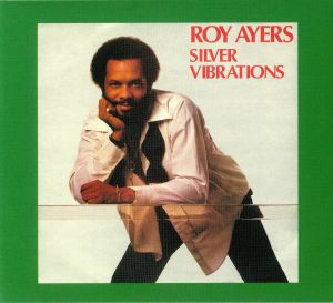 AYERS, Roy - Silver Vibrations