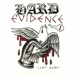 HARD EVIDENCE - Last Gasp