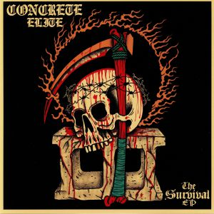 CONCRETE ELITE - The Survival EP