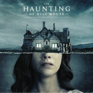 NEWTON BROTHERS, The - The Haunting Of Hill House (Soundtrack)