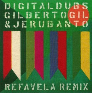 DIGITALDUBS/GILBERTO GIL/JERU BANTO - Refavela Remix