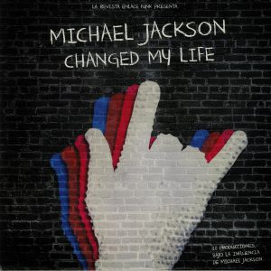 VARIOUS - Michael Jackson Changed My Life