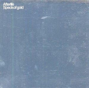 AFTERLIFE - Specks Of Gold Vol 1
