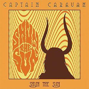 CAPTAIN CARAVAN - Shun The Sun