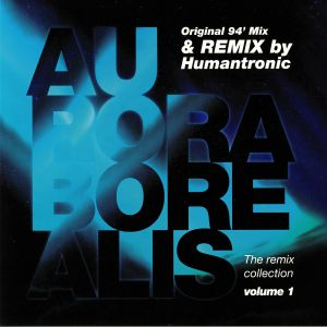 AURORA BOREALIS - The Milky Way: The Remix Collection Volume 1