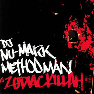 DJ NU MARK/METHOD MAN - Zodiac Killah (reissue)