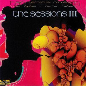 TANGERINE DREAM - The Sessions III
