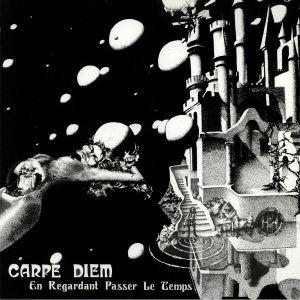 CARPE DIEM - En Regardant Passer Le Temps (reissue)