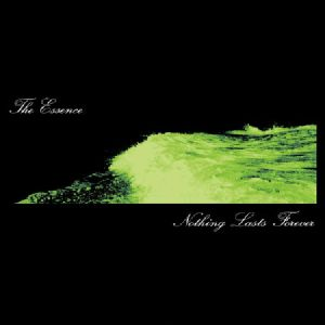 ESSENCE, The - Nothing Lasts Forever (reissue) (Record Store Day 2019)