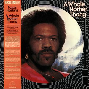 HASKINS, Fuzzy - A Whole Nother Thang (reissue) (Record Store Day 2019)