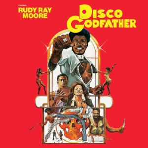 JUICE PEOPLE UNLIMITED - Disco Godfather (Soundtrack) (Record Store Day 2019)