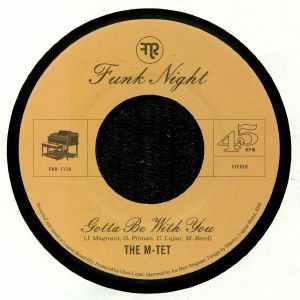 M TET, The - Gotta Be With You