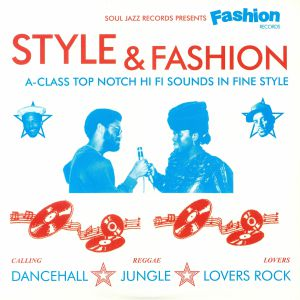 VARIOUS - Style & Fashion: A Class Top Notch Hi Fi Sounds In Fine Style