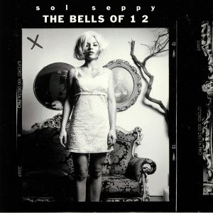 SOL SEPPY - The Bells Of 1 2 (Record Store Day 2019)
