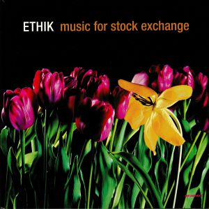ETHIK - Music For Stock Exchange (Record Store Day 2019)