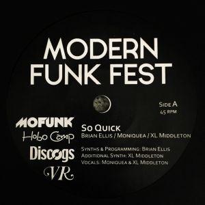 ELLIS, Brian/XL MIDDLETON/MONIQUEA/BOYDUDE - Modern Funk Fest