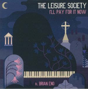 LEISURE SOCIETY, The - I'll Pay For It Now (Record Store Day 2019)