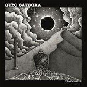 OUZO BAZOOKA - Transporter
