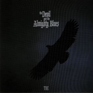 DEVIL, The & THE ALMIGHTY BLUES - Tre