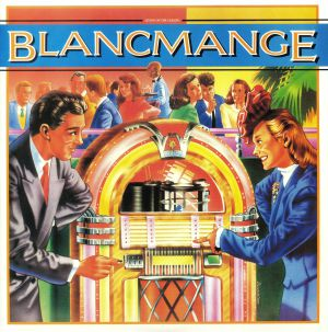BLANCMANGE - Living On The Ceiling (remastered) (Record Store Day 2019)