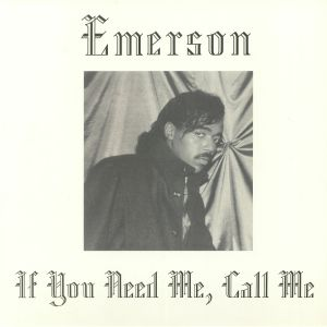 EMERSON - If You Need Me Call Me (Record Store Day 2019)