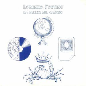 FORTINO, Lorenzo - La Pazzia Del Cancro