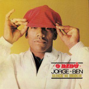 BEN, Jorge - O Bidu: Silencio No Brooklin