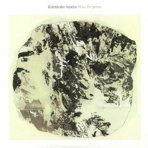 KILCHHOFER/ANKLIN - Moto Perpetuo