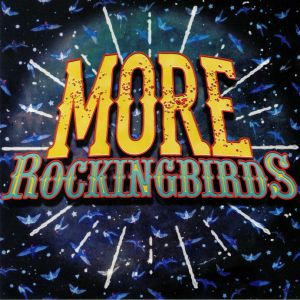 ROCKINGBIRDS, The - More Rockingbirds