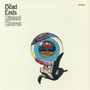 DEAD ENDS, The - Distant Shores