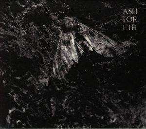ASHTORETH - Rites I & II