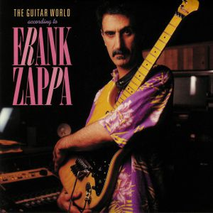 ZAPPA, Frank - The Guitar World According To Frank Zappa (Record Store Day 2019)
