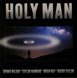 WILSON, Dennis/TAYLOR HAWKINS/BRIAN MAY/ROGER TAYLOR - Holy Man (Record Store Day 2019)