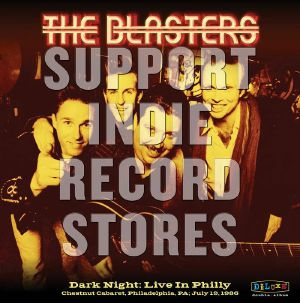 BLASTERS, The - Dark Night In Philly 1986 (Record Store Day 2019)