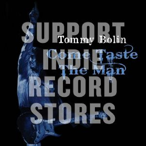 BOLIN, Tommy - Come Taste The Man (Record Store Day 2019)