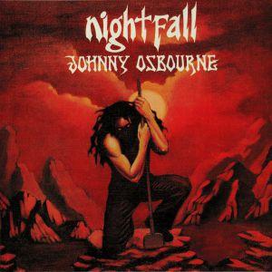 OSBOURNE, Johnny - Nightfall (Record Store Day 2019)