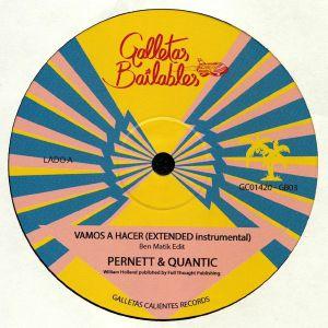 PERNETT feat QUANTIC - Vamos A Hacer Edits