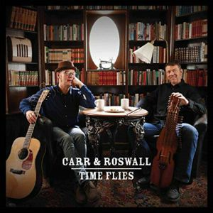 CARR & ROSWALL - Time Flies