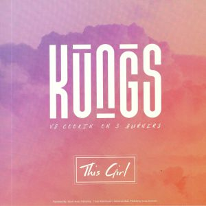 KUNGS - This Girl (Record Store Day 2019)