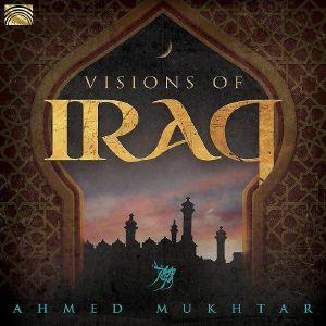 MUKHTAR, Ahmed - Visions Of Iraq