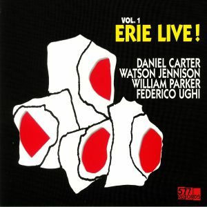 CARTER, Daniel/WATSON JENNISON/WILLIAM PARKER/FEDERICO UGHI - Live! Vol 1: Erie