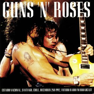 GUNS'N'ROSES - Estadio Nacional Santiago Chile December 2nd 1992: Futuro Radio FM Broadcast