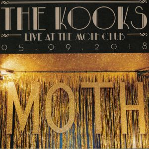 KOOKS, The - Live At The Moth Club (Record Store Day 2019)