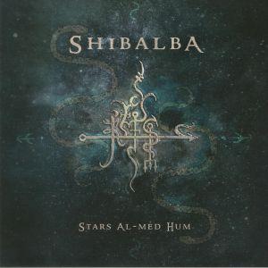 SHIBALBA - Stars Al Med Hum