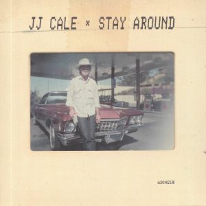 CALE, JJ - Stay Around (Record Store Day 2019)
